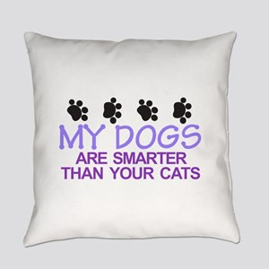 Dogs Are Smarter Everyday Pillow