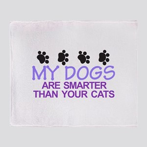 Dogs Are Smarter Throw Blanket