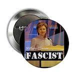 """Clinton = Fascist 2.25"""" Button (100 pack)"""