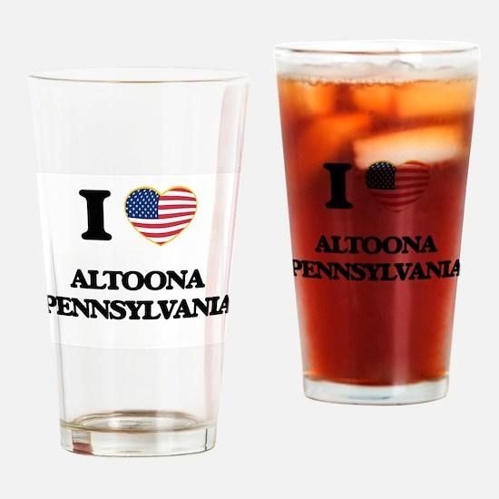 I love Altoona Pennsylvania Drinking Glass