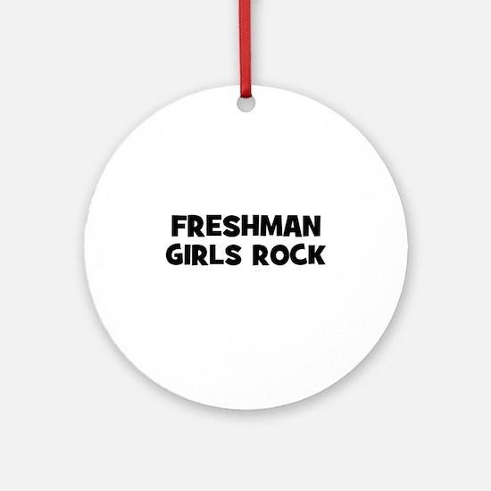 freshman Girls Rock Ornament (Round)