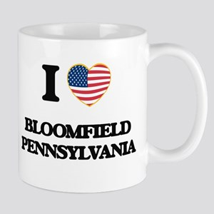 I love Bloomfield Pennsylvania Mugs
