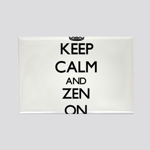 Keep Calm and Zen ON Magnets