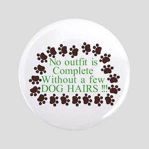 A Few Dog Hairs Button