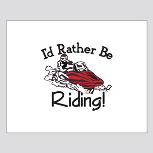 Id Rather Be Riding Posters