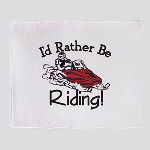 Id Rather Be Riding Throw Blanket