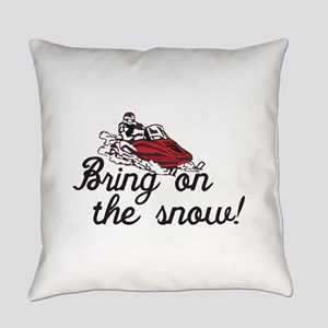 Bring on the Snow Everyday Pillow