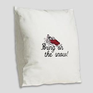 Bring on the Snow Burlap Throw Pillow