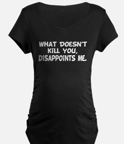 Does Not Kill You T-Shirt