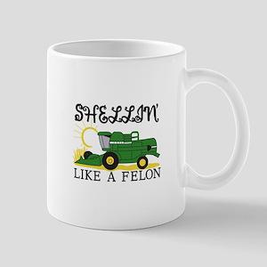 Shellin Like a Felon Mugs