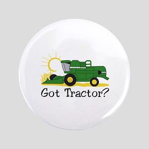 Got Tractor? Button