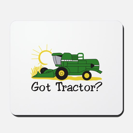Got Tractor? Mousepad