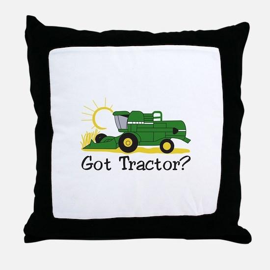 Got Tractor? Throw Pillow