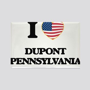 I love Dupont Pennsylvania Magnets
