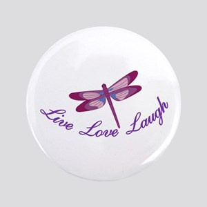 Live, Laugh, Love Button
