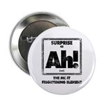 "The Element Of Surprise 2.25"" Button (10 Pack"