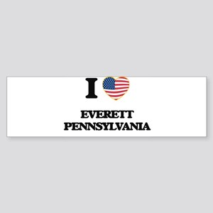 I love Everett Pennsylvania Bumper Sticker