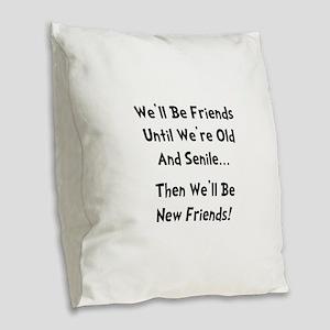 New Friends Burlap Throw Pillow