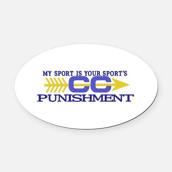 My Sport/Punishment Oval Car Magnet