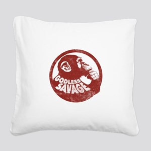 Godless Savage 2 Square Canvas Pillow