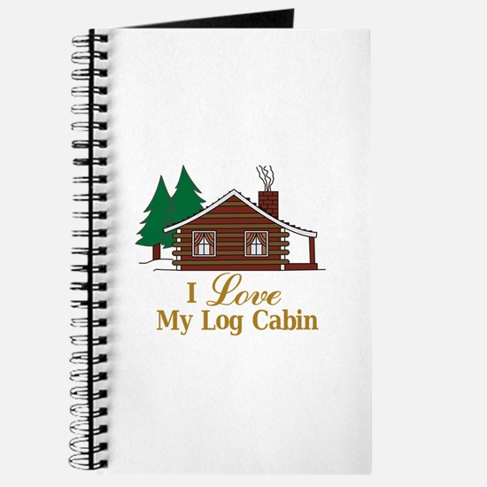 I Love My Log Cabin Journal
