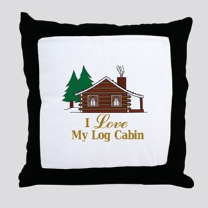 I Love My Log Cabin Throw Pillow