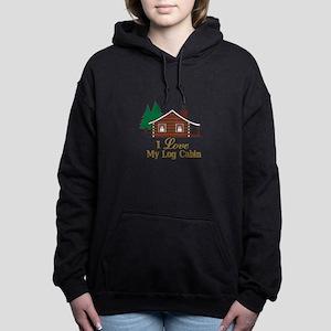 I Love My Log Cabin Women's Hooded Sweatshirt
