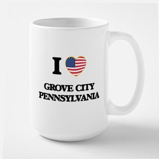 I love Grove City Pennsylvania Mugs