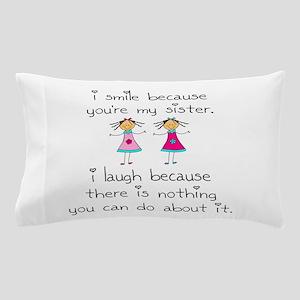 Sister Smile Pillow Case