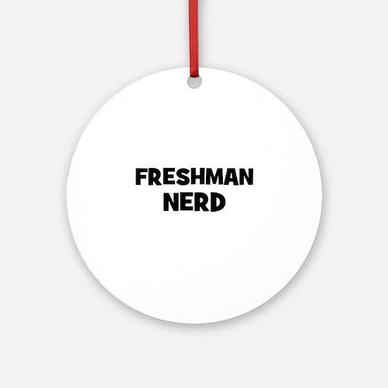 freshman Nerd Ornament (Round)