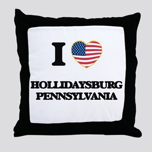 I love Hollidaysburg Pennsylvania Throw Pillow