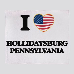 I love Hollidaysburg Pennsylvania Throw Blanket