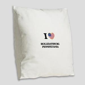 I love Hollidaysburg Pennsylva Burlap Throw Pillow
