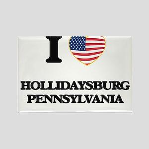 I love Hollidaysburg Pennsylvania Magnets