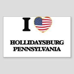 I love Hollidaysburg Pennsylvania Sticker