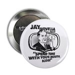 "Spend Time With Your Mouth 2.25"" Button (10 P"
