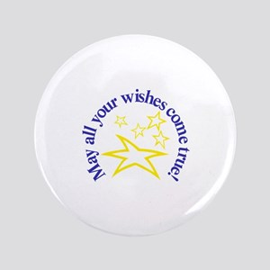 May All Your Wishes Come True Button