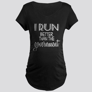 Run Better Government Maternity Dark T-Shirt
