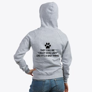 They call me crazy dog lady Women's Zip Hoodie