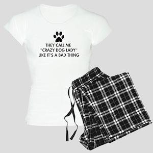 They call me crazy dog lady Women's Light Pajamas