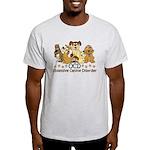 OCD Obsessive Canine Disorder Light T-Shirt