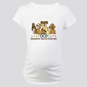 OCD Obsessive Canine Disorder Maternity T-Shirt