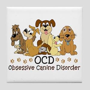 OCD Obsessive Canine Disorder Tile Coaster