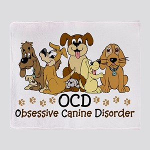 OCD Obsessive Canine Disorder Throw Blanket