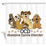 OCD Obsessive Canine Disorder Shower Curtain