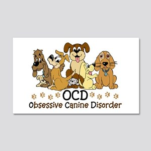 OCD Obsessive Canine Disorder 20x12 Wall Decal