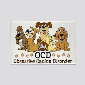 OCD Obsessive Canine Disorder Rectangle Magnet