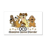 OCD Obsessive Canine Disorder Car Magnet 20 x 12