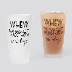 Whew Socialize Drinking Glass