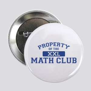 Property Of The Math Club XXL Button